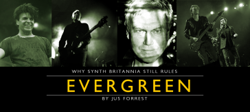 EVERGREEN Why Synth Britannia Still Rules