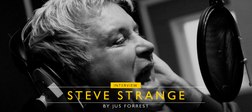 An Interview with STEVE STRANGE