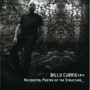 Lost Albums: BILLY CURRIE – Accidental Poetry Of The Structure