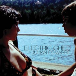 JULIAN DeMARRE Electric Child