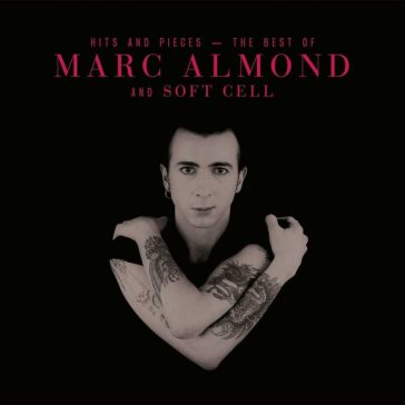 MARC ALMOND Hits And Pieces