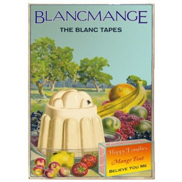 BLANCMANGE – The Blanc Tapes