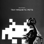 TINY MAGNETIC PETS – Deluxe/Debris