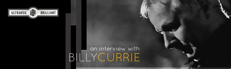 An Interview With BILLY CURRIE