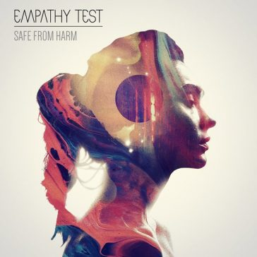 EMPATHY TEST – Losing Touch/Safe From Harm