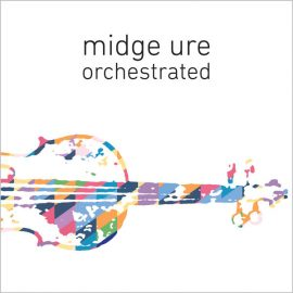 MIDGE URE – Orchestrated