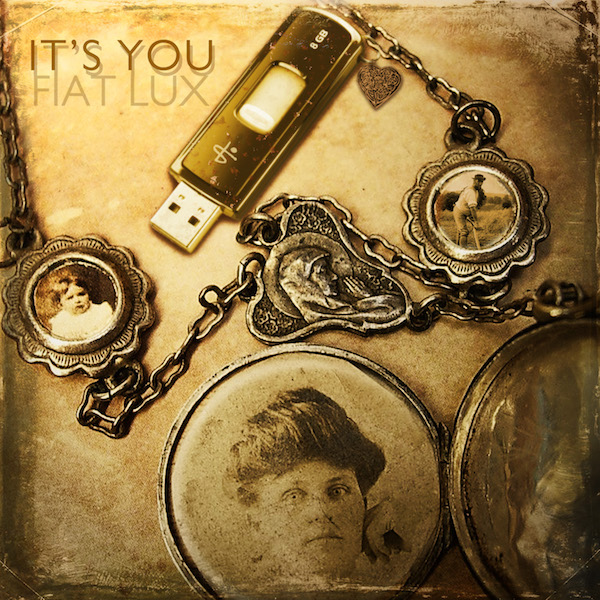 FIAT LUX – It's You