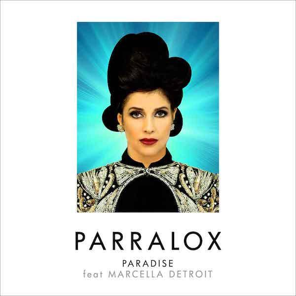 PARRALOX  – Paradise (Feat. Marcella Detroit)