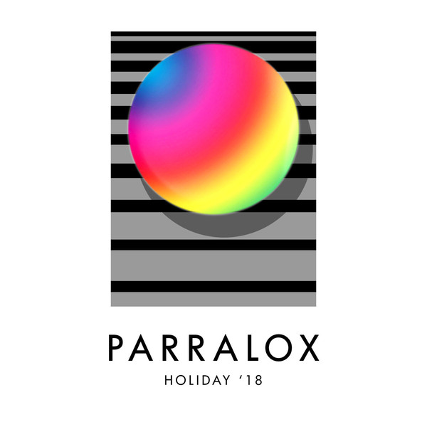 PARRALOX – Holiday '18