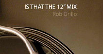 IS THAT THE TWELVE INCH MIX?